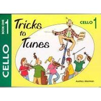 Tricks To Tunes Cello, Book 1